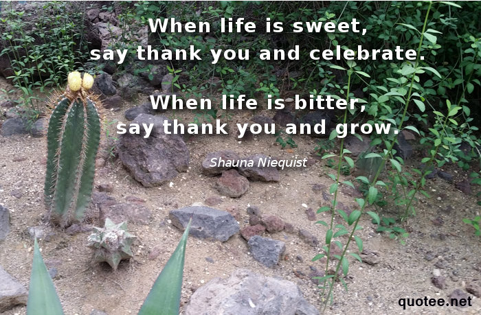 When life is sweet, say thank you and celebrate quote